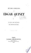 OEuvres complètes de Edgar Quinet ...: Le génie des religions. De l'origine des dieux