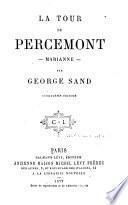 Oeuvres complètes de George Sand: La tour de Percemont. Marianne