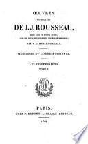 Oeuvres complètes de J. J. Rousseau: Les confessions
