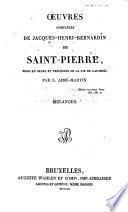 Oeuvres complètes de Jacques-Henri-Bernardin de Saint-Pierre, mises en ordre et précédées de la vie de l'auteur