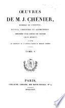 Oeuvres completes de M. J. Chenier