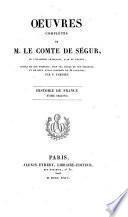 Oeuvres complètes de M. le comte de Ségur