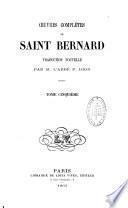 Oeuvres complètes de Saint Bernard
