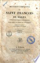 Oeuvres Completes De Saint Francois De Sales