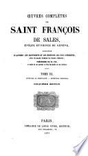 Oeuvres complètes de Saint François Sales: Opuscules de spiritualité. Entretiens spirituels