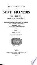 Oeuvres complètes de Saint François Sales: Sermons, suite et fin