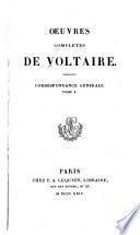Oeuvres complètes de Voltaire: Correspondance générale. 1823-25. 14 v