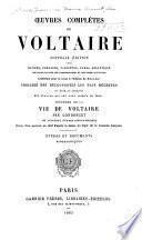 OEuvres complètes de Voltaire: Études et documents biographiques. 1883