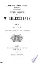 Oeuvres complètes de W. Shakespeare ...