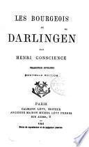 Oeuvres complètes: Les bourgeois de Darlingen