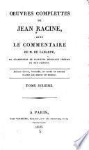 Oeuvres complettes avec le commentaire de m. de La Harpe: Morceaux d'histoire [etc