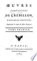 Oeuvres complettes de Crébillon