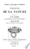Oeuvres d'Alexandre de Humboldt : Tableaux de la nature ; Traduction de M. Ch. Galuski ...