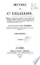 Oeuvres de C.ar Legallois ...
