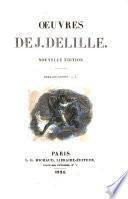 OEUVRES DE J. DELILLE. PARIS 1824.