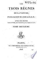 Oeuvres de Jacques Delille: Les trois règnes de la nature