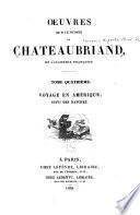 Oeuvres de m.le vicomte de Chateaubriand ...: Voyage en Amérique, suivi des Natchez