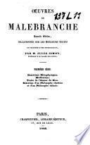 Oeuvres de Malebranche: Entretiens métaphysiques. Méditations. Traité de l'amour de Dieu. Entretien d'un philosophe chrétien et d'un philosophe chinois