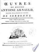 Oeuvres de messire Antoine Arnauld ...