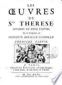 Oeuvres de Sainte Thérèse de Jésus divisées en deux parties