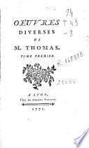 Oéuvres diverses de M. Thomas