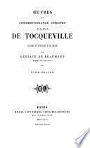 Oeuvres et correspondances inédites d'Alexis de Tocqueville