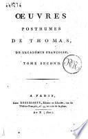 Oeuvres posthumes de Thomas, de l'Academie francoise