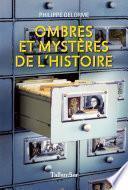 Ombres et mystères de l'histoire