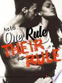 One rule Their rule