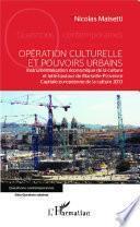Opération culturelle et pouvoirs urbains
