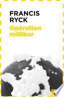Opération millibar