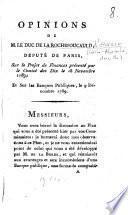 Opinions de M. le duc de La Rochefoucauld d'Enville, député de Paris, sur le projet de finances présenté par le Comité des Dix le 18 novembre 1789 ; et sur les banques publiques, le 9 décembre 1789