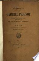 Opuscules de Gabriel Peignot extraits de divers journaux, revues, recueils littéraires, etc., dont il n'a été fait tirage à part