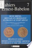 Or du Brésil, monnaie et croissance en France au 18e siècle