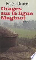 Orages sur la ligne Maginot