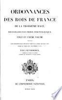 Ordonnances des roys de France de la troisième race, recueillies par ordre chronologique: ... mai 1497 jusqu'au mois de novembre 1514