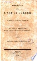 Organon de l'art de guerir; traduit de l'original allemand du dr. Samuel Hahnemann ... par Erneste George de Brunnow