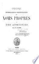 Origine, étymologie & signification des noms propres et des armoiries