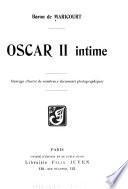 Oscar II intime