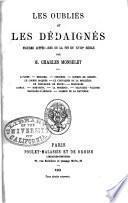Oublies et les dedaignes: figures litteraires de la fin du 18E siecle