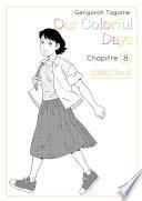 Our colorful Days - chapitre 8