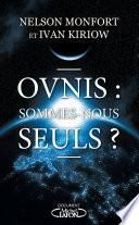 Ovnis : sommes-nous seuls ?