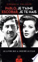 Pablo, je t'aime, Escobar, je te hais