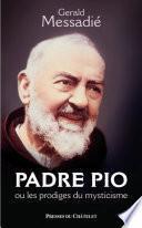 Padre Pio et les phénomènes du mysticisme