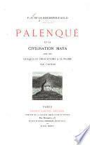 Palenqué et la civilisation maya