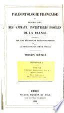 Paléontologie française. Description zoologique et géologique de tous les animaux mollusques & rayonnés fossiles de France