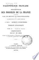 Paléontologie française: Terrains jurassiques. (1. sér.) 10 v. and 10 atlases. 1842-89. (2. sér. Végétaux, plantes jurassiques, par le Cte de Saporta) 4 v. and 4 atlases. 1873-91