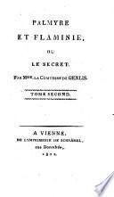 Palmyre Et Flaminie, Ou Le Secret