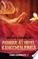 Panique à l'hôtel Kangchenjunga