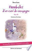 Paraboles d ́un Curé de Campagne - Tome 2